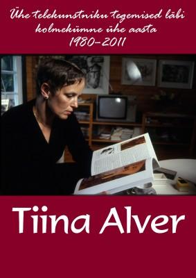 Tiina Alveri näituse poster