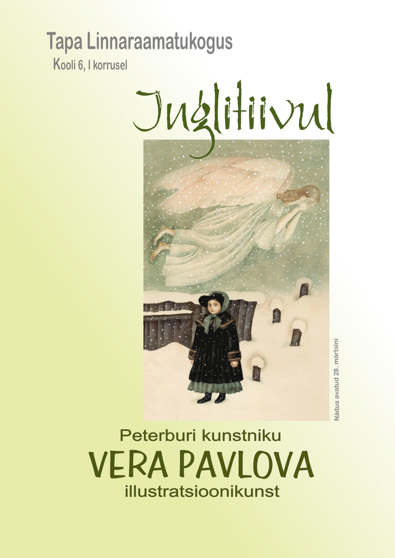 """""""Inglitiivul"""" – Vera Pavlova illustratsioonikunst"""