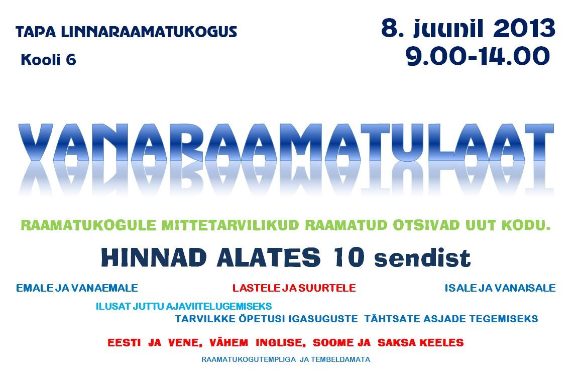 Vanaraamatulaat Tapa linnaraamatukogus laupäeval, 8. juunil