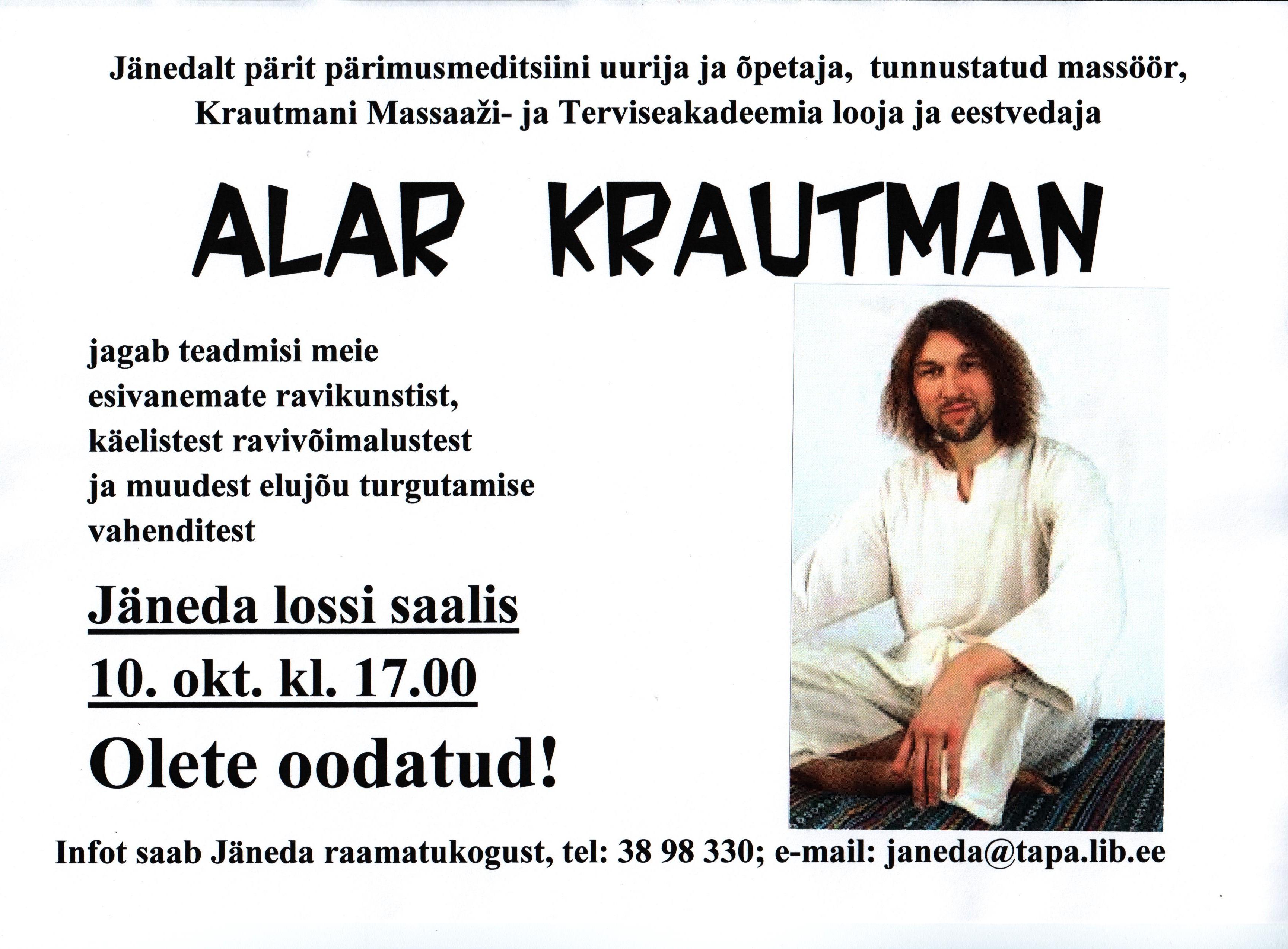 Kohtumine Alar Krautmaniga
