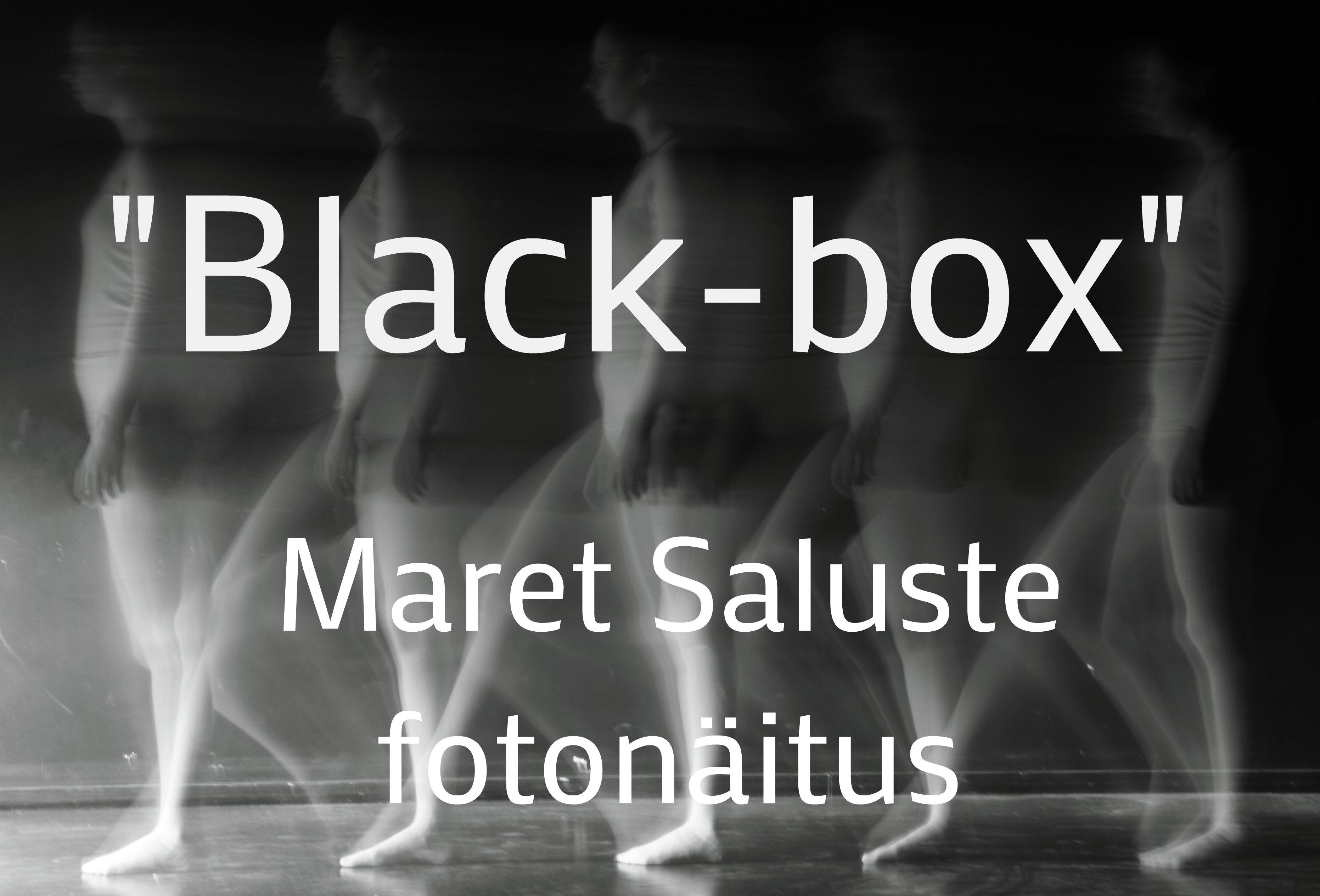 "Maret Saluste fotonäitus ""Black-box"""