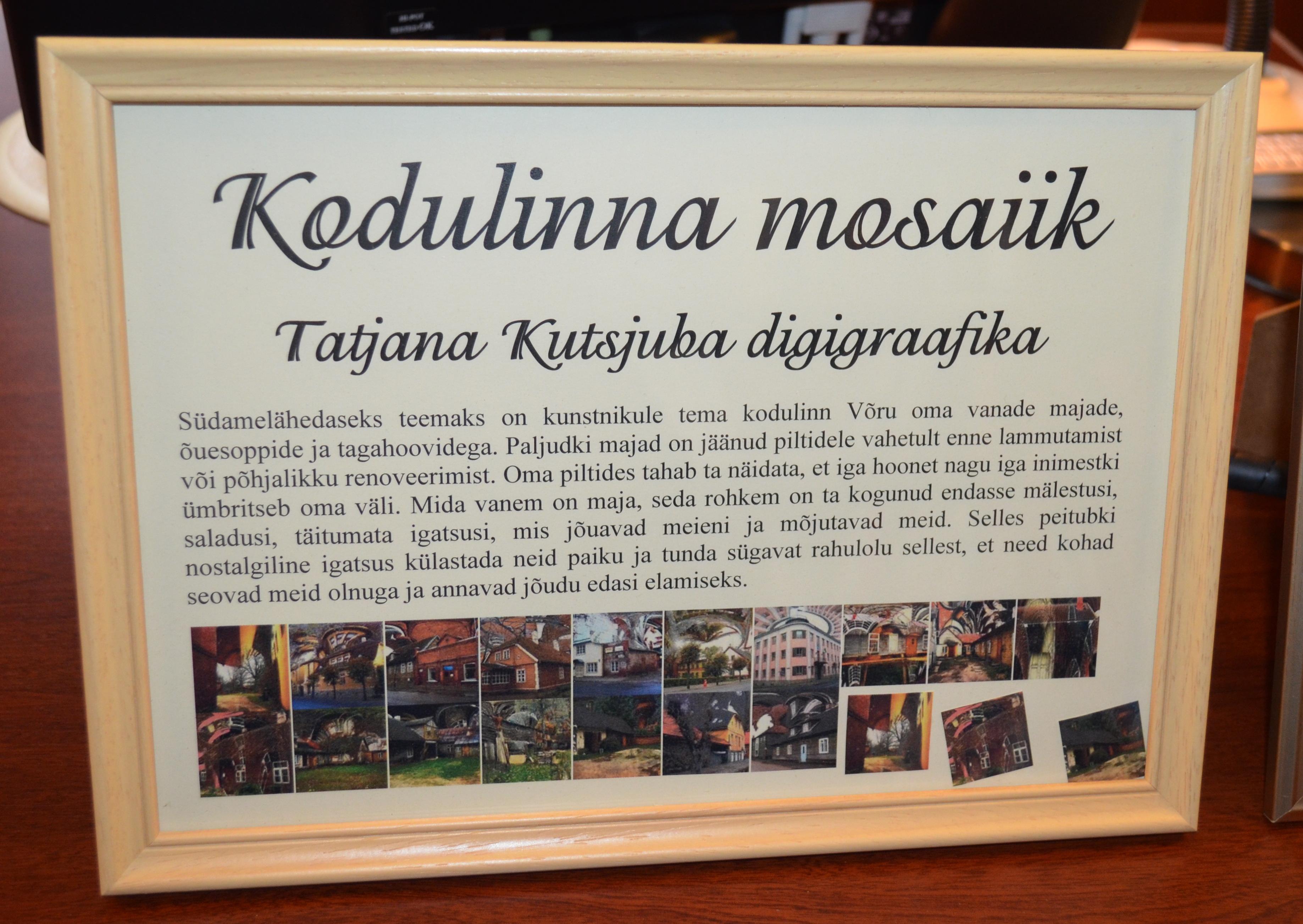 """Tatjana Kutsjuba näitus """"Kodulinna mosaiik"""""""
