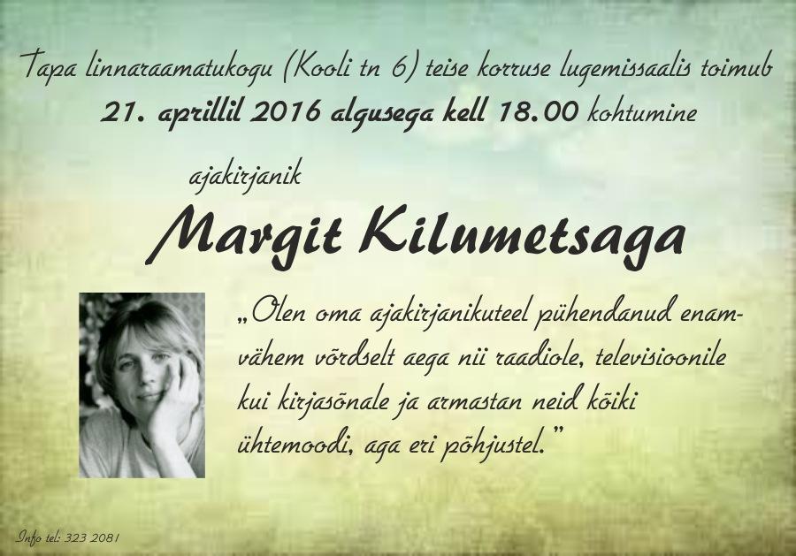 Kohtumine ajakirjanik Margit Kilumetsaga