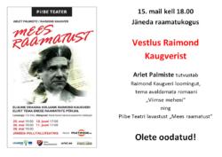 """""""Vestlus Raimond Kaugverist"""""""