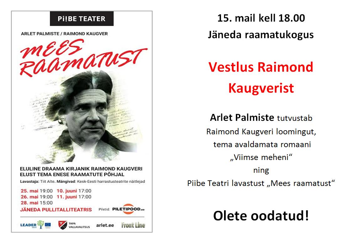 (Eesti) Vestlus Raimond Kaugverist