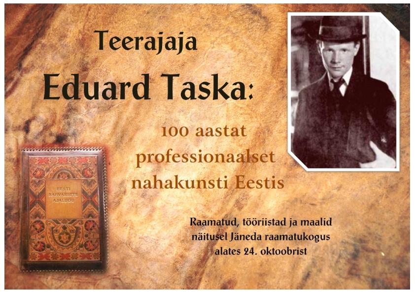 Teerajaja Eduard Taska: 100 aastat professionaalset nahakunsti Eestis