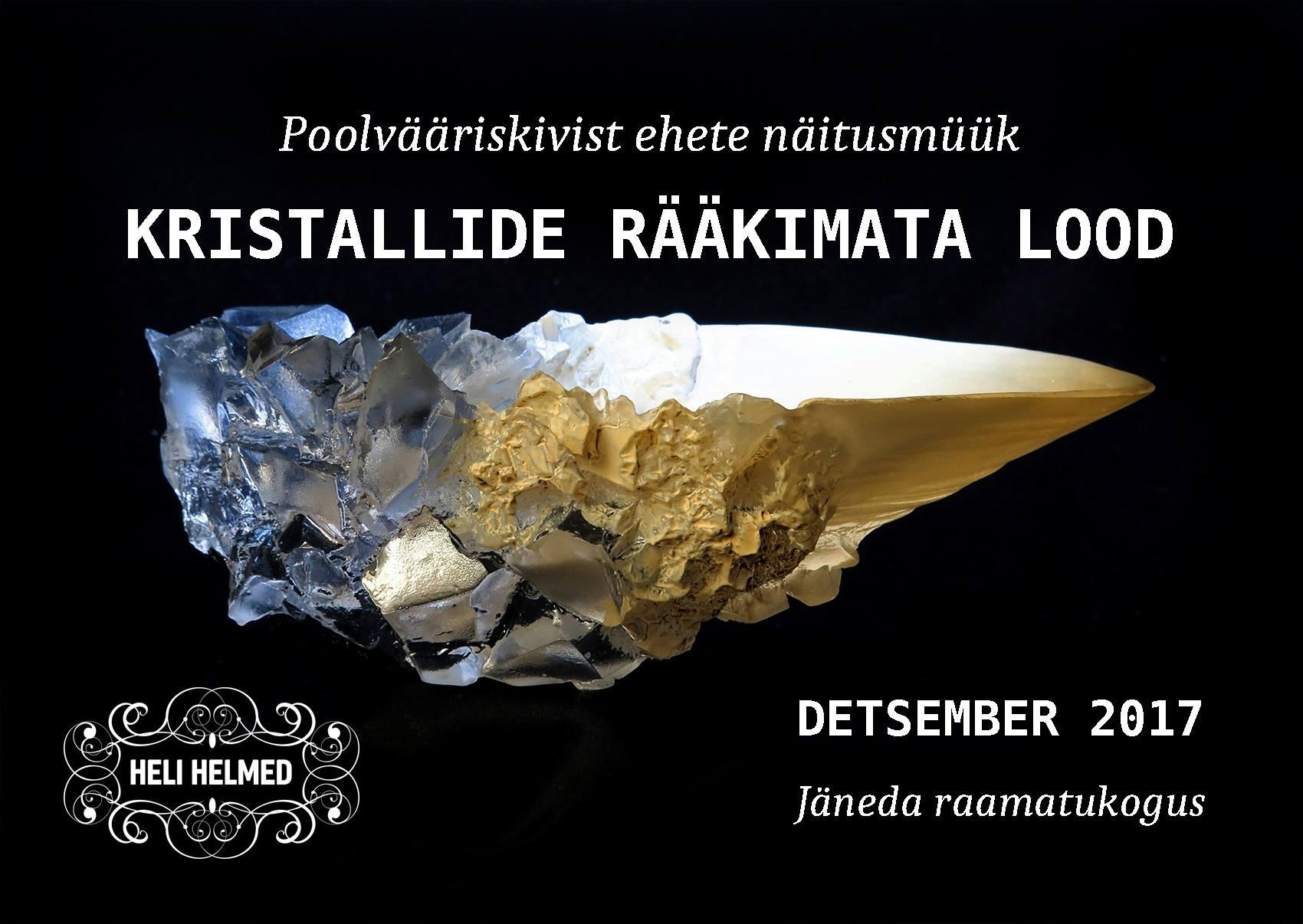(Eesti) Kristallide rääkimata lood