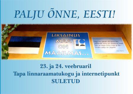23. ja 24. veebruaril Tapa linnaraamatukogu ja internetipunkt suletud.
