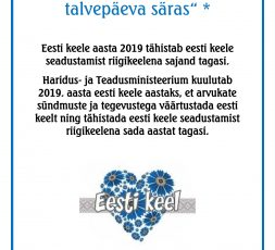 (Eesti) Eesti keel on kui lendlev lumehelves kena talvepäeva säras