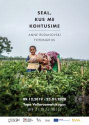 """Anne Rudanovski fotonäitus """"Seal, kus me kohtusime"""" plakat"""