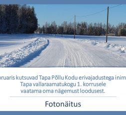 (Eesti) Tapa Põllu Kodu elanike loodusfotode näitus