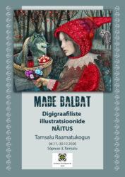 Klassikaliste muinasjuttude pildid kunstnik Made Balbatilt Tamsalu raamatukogus - plakat